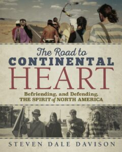 Cover for The Road to Continental Heart, by Steven Dale Davison.
